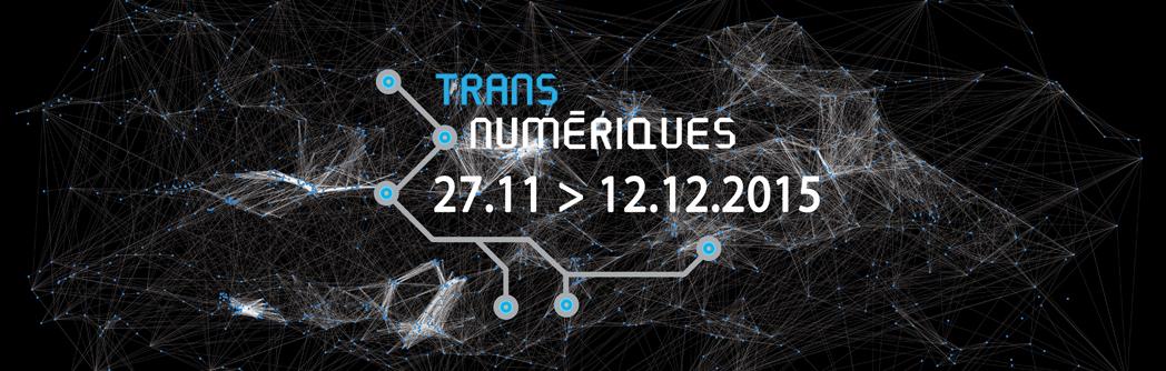 TRANSNUMÉRIQUES 2015